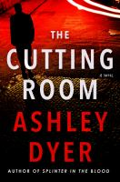 Cutting Room : A Novel