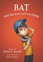Bat and the end of everything