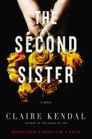 The second sister : a novel