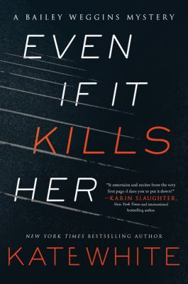 Cover image for Even If It Kills Her