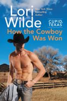 How the Cowboy Was Won
