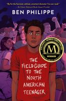 The Field Guide to the North American Teenager - Philippe, Ben