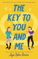 The key to you and me358 pages ; 22 cm