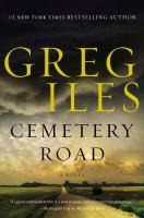Cemetery Road : A Novel.