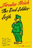 The Good Soldier Švejk: And His Fortunes in the World War