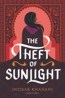 The theft of sunlight517 pages : map ; 22 cm.
