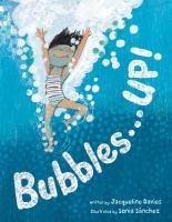 Bubbles...up!