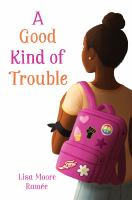 Cover of A Good Kind of Trouble