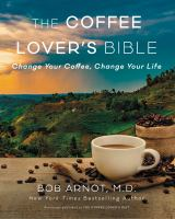 The Coffee Lover's Bible