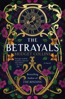 Betrayals : A Novel