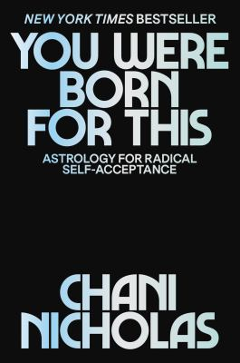 You Were Born for This: Astrology for Radical Self-Acceptance(book-cover)