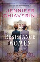 Resistance Women : A Novel.
