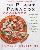 The Plant Paradox Cookbook