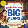 Builder Brothers : big plans