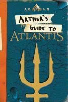 Arthur's guide to Atlantis
