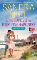 Life, love and the pursuit of happiness : a Bell Sound novel