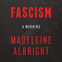 Fascism - A Warning