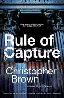 Rule of Capture: A Novel