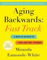 Aging Backwards : Fast Track