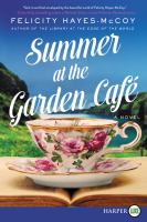 Summer at the Garden Café