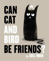 Cover of Can Cat and Bird be Friend