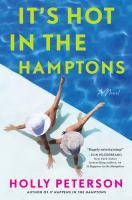 It's Hot in the Hamptons : A Novel.