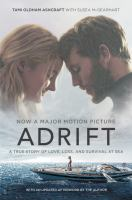 Adrift : a true story of love, loss, and survival at sea