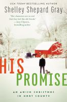 His Promise : An Amish Christmas in Hart County.