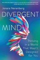 Divergent Mind by Jenara Nerenberg