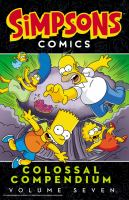 Simpsons comics colossal compendium. Volume seven