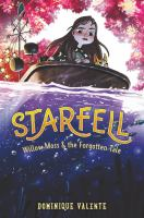 Starfell #2: Willow Moss and the Forgotten Tale