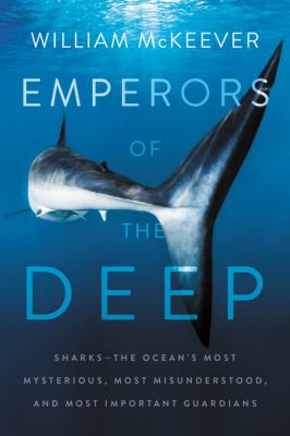 Emperors of the Deep: Sharks(book-cover)