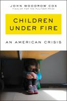 Children Under Fire: An American Crisis *