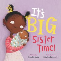 It%27s big sister time!1 volume (unpaged) : color illustrations ; 18 cm