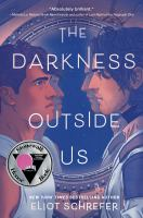 THE DARKNESS OUTSIDE US--ON ORDER FOR HERRICK!