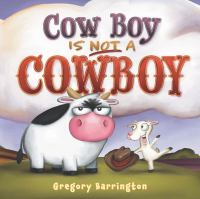 Cow Boy Is Not A Cowboy