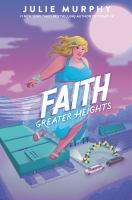 Faith: Greater Heights by Julie Murphy
