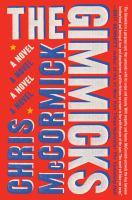 The gimmicks : a novel