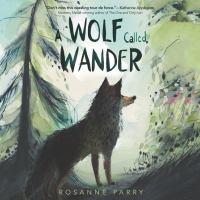 A Wolf Called Wander