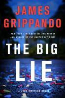 The Big Lie : A Jack Swyteck Novel.
