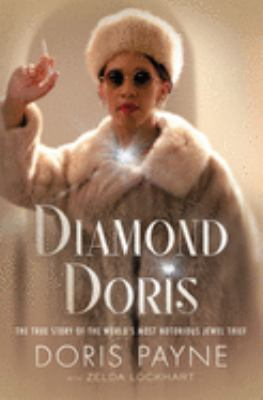 Diamond Doris: The True Story of the World's Most Notorious Jewel Thief(book-cover)