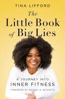 The Little Book of Big Lies