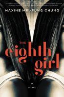 The eighth girl : a novel