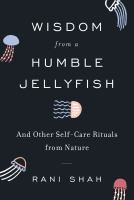 Cover of Wisdom from a Humble Jelly