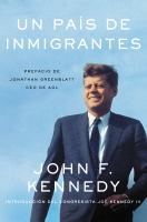 Nation of immigrants, a \005C país de inmigrantes, un (spanish edition)