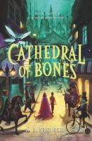 Cathedral of bones353 pages ; 22 cm