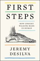 First steps : how upright walking made us human