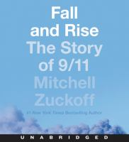 Fall and Rise The Story of 9/11.