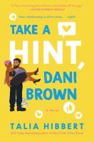 Take a hint, Dani Brown : a novel