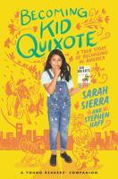 Becoming Kid Quixote